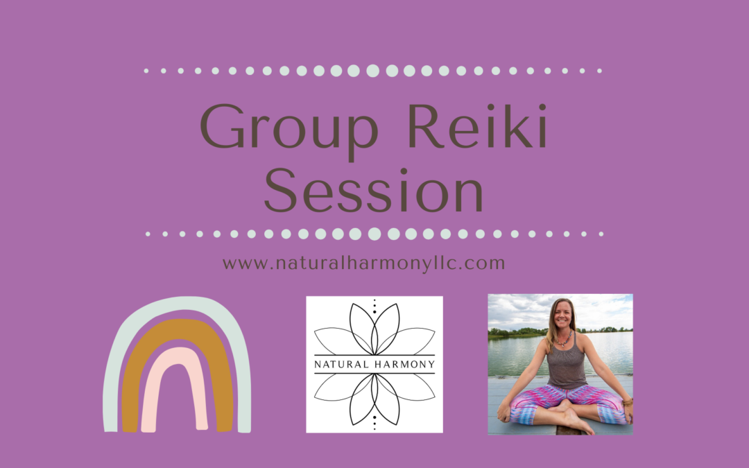 New Date! June Group Reiki Session