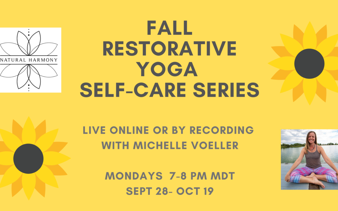 Fall Restorative Yoga + Self-Care Series with Michelle