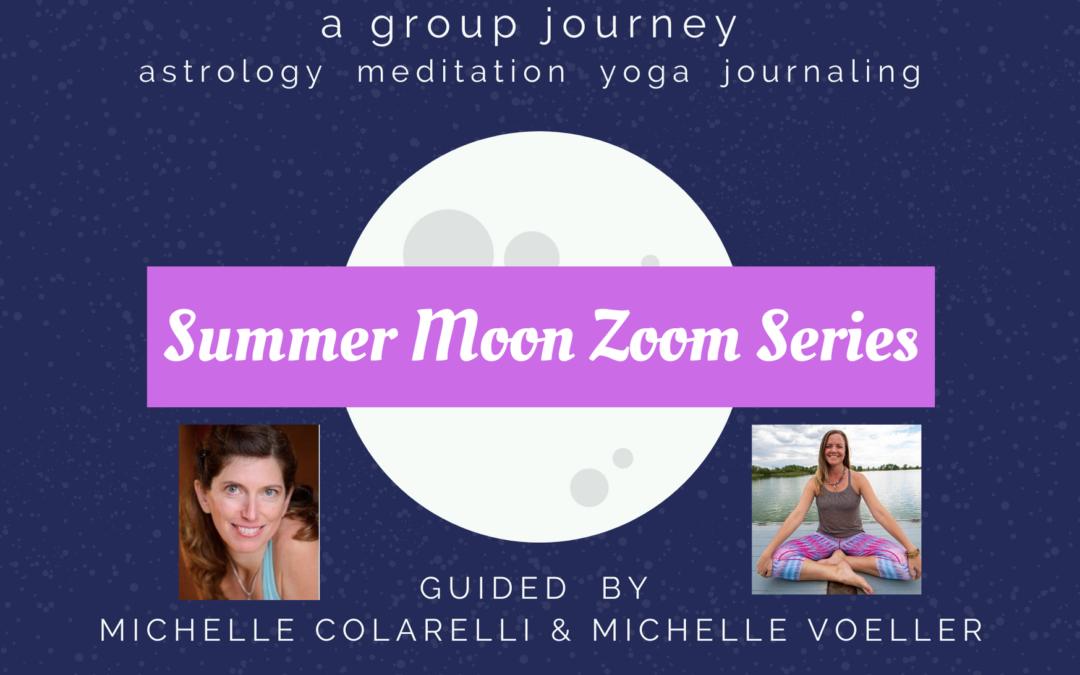 Summer Moon Zoom Series